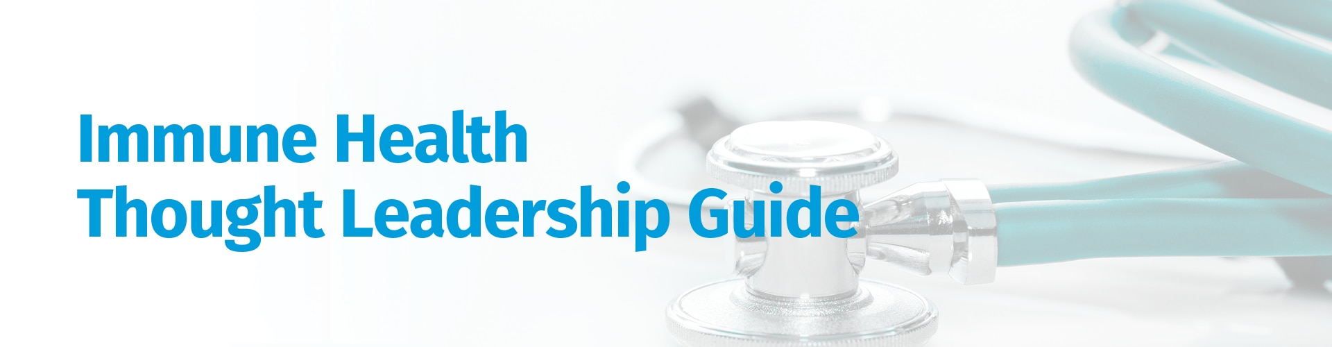 Immune Health Thought Leadership Guide banner